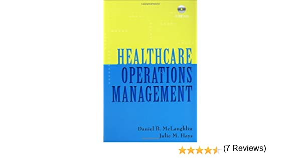Healthcare Operations Management Third Edition