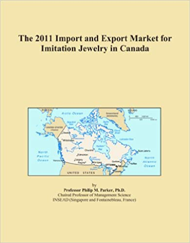 The 2011 Import and Export Market for Imitation Jewelry in Canada