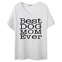 So'each Women's Best Dog Mom Ever Graphic V-Neck Tee T-shirt Ladies Casual Top