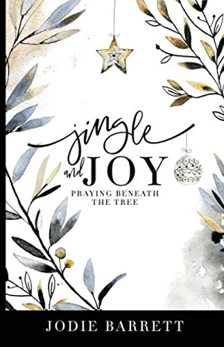 Jingle and Joy: Praying Beneath the Tree