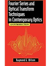 Fourier Series and Optical Transform Techniques in Contemporary Optics: An Introduction