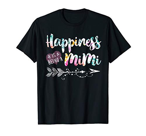 Happiness is Being a Mimi Shirt Cute Womens