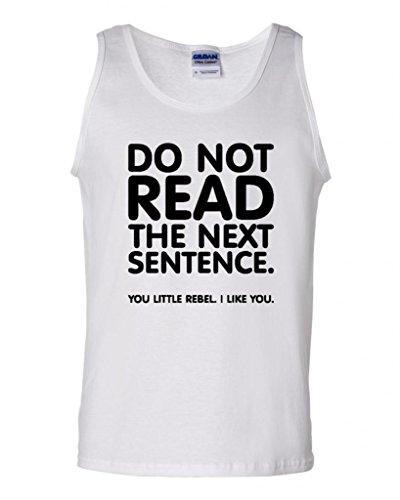 Do Not Read The Next Sentence Adult Tank Top (XXX-Large, White w/Black) (Best English Communication Sentences)