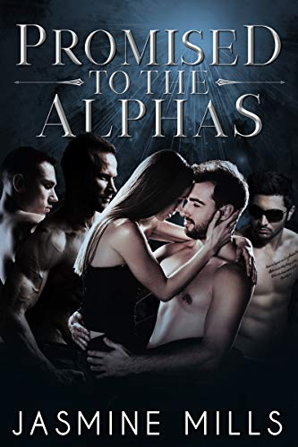 - Promised to the Alphas: A Reverse Harem Omegaverse Dark Romance (Waxing Crescent Book 3)