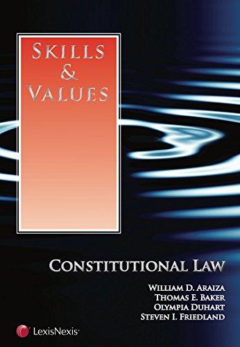 Skills & Values: Constitutional Law