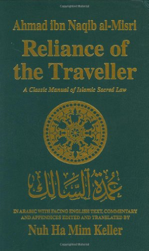 Book Depository Reliance of the Traveller: The Classic Manual of Islamic Sacred Law Umdat Al-Salik (English, Arabic by .pdf