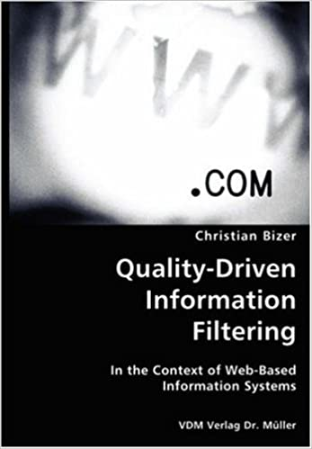 Quality-Driven Information Filtering- In the Context of Web-Based