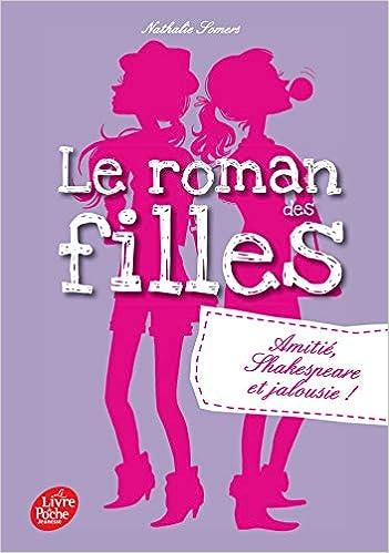 Amazon Fr Le Roman Des Filles Tome 3 Amitie