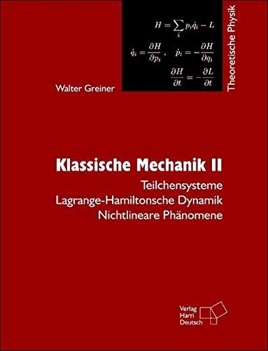 Theoretische Physik. Ein Lehr- und Übungstext für Anfangssemester (Band 1-4) und Fortgeschrittene (ab Band 5 und Ergänzungsbände): Theoretische ... Dynamik - Nichtlineare Phänomene