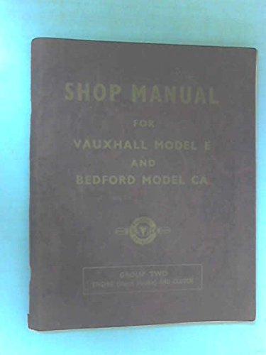 Shop Manual for Vauxhall Model E (Velox and Wyvern) and Bedford Model CA (10-12 CW, Van and Chassis ) Group Three: Rear Axle and - Vans Vauxhall