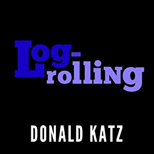 Logrolling Audiobook