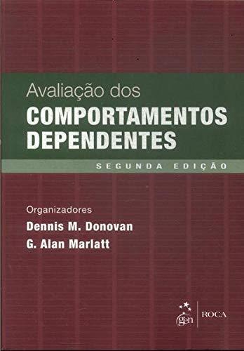 AVALIAÇÃO DOS COMPORTAMENTOS DEPENDENTES