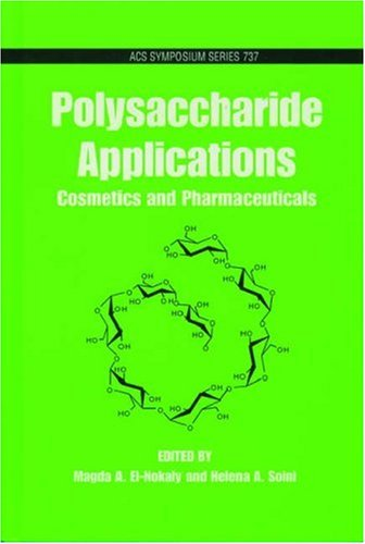 Polysaccharide Applications: Cosmetics and Pharmaceuticals (ACS Symposium Series)