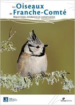 Oiseaux de Franche-Comté : Répartition, tendances et conservation