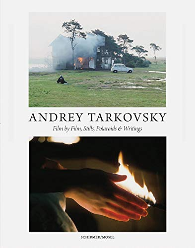 (Andrey Tarkovsky: Life and Work: Film by Film, Stills, Polaroids & Writings)