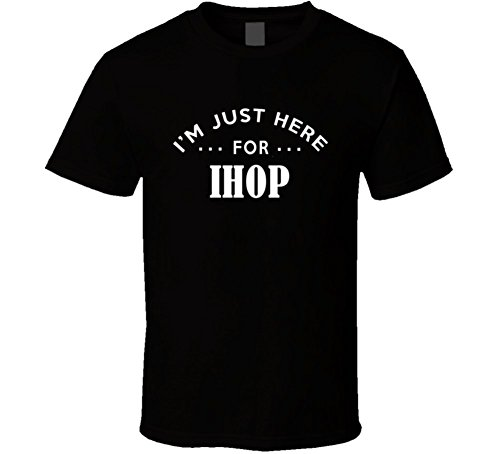 im-just-here-for-ihop-funny-food-fanatic-t-shirt-xl-black