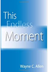 This Endless Moment Paperback