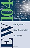 img - for EW 104: Electronic Warfare Against a New Generation of Threats (EW100) book / textbook / text book