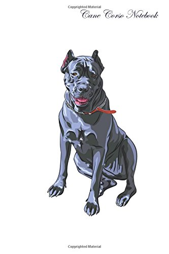 Download Cane Corso Notebook Record Journal, Diary, Special Memories, To Do List, Academic Notepad, and Much More pdf epub