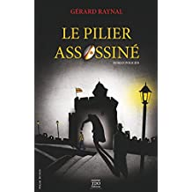 Le pilier assassiné (Polar du Sud) (French Edition)