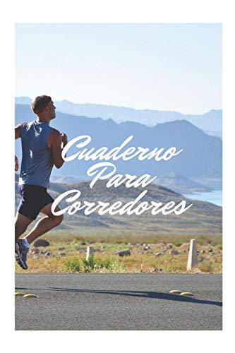 Cuaderno para Corredores: Mejora tu Rendimiento al Correr Registrando Todos Tus Entrenamientos | Cuaderno Para Runners o Aficionados al Running | Libreta para Entrenamientos de Running o Jogging por Rage Cuadernos de Deporte