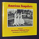 American Snapshots, Ken and Micheal Payne (Introduction By Jean Shepherd Graves, 0912020644