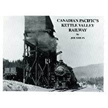 Canadian Pacific's Kettle Valley Railway