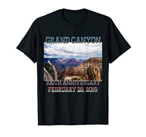 100th Anniversary Feb 26 2019 Grand Canyon - Celebration Tee