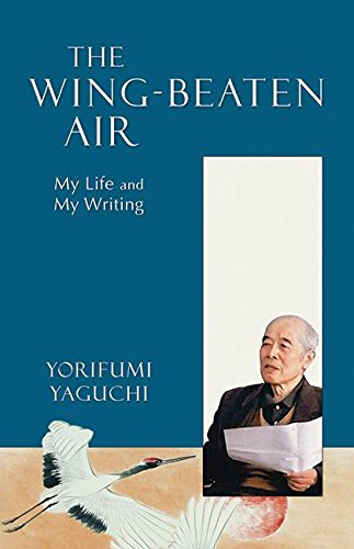 Wing-Beaten Air: My Life And My Writing