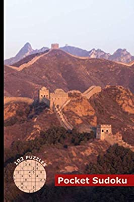 "Sudoku Pocket Size Travel Book: 102 Easy to Hard Puzzles with Numbers or Letters on 4x4, 6x6 and 9x9 Grids, Cover - Jinshanling Great Wall, China (Mini Activity Games 4x6"" Vol 2)"