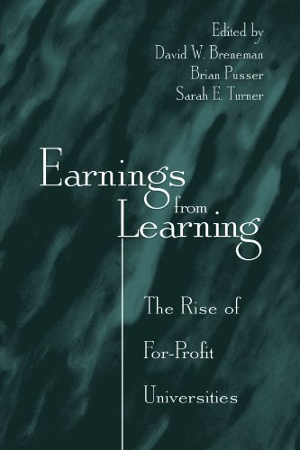 Earnings from Learning: The Rise of For-profit Universities (Suny Series, Frontiers in Education)