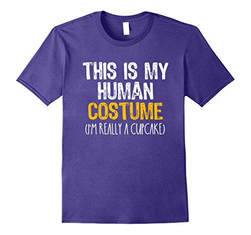 Cup Cake Costumes Ideas (Mens This Is My Human Costume Cupcake Halloween Funny T-shirt Medium Purple)