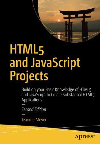 HTML5 and JavaScript Projects, 2nd Edition Front Cover