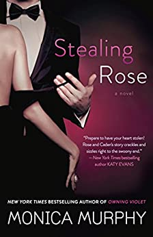 Stealing Rose: A Novel (The Fowler Sisters) by [Murphy, Monica]