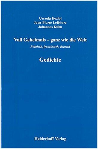 Voll Geheimnis Ganz Wie Die Welt Gedichte Polnisch