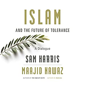 Islam and the Future of Tolerance Hörbuch