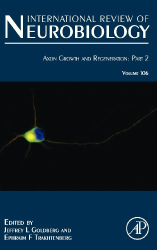 Axon Growth and Regeneration: Part 2, Volume 106 (International Review of Neurobiology)