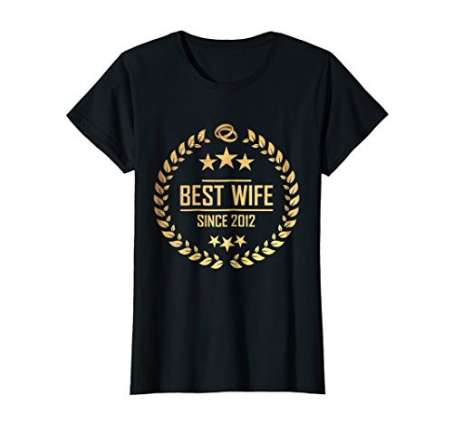 Womens best wife since 2012 - 6th anniversary gift for her by 6th anniversary gifts for her - wedding shirt