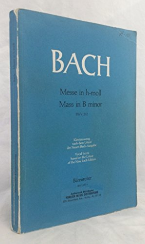 Bach Mass in B Minor (Messe in h-Moll) Vocal Score (Barenreiter Urtext)