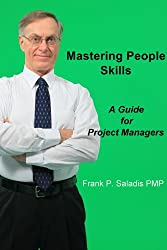Mastering People Skills: A Guide for Project Managers