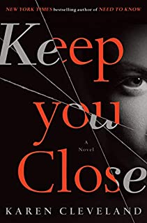Book Cover: Keep You Close: A Novel
