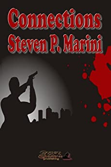 Connections (Jack Contino Crime Stories Book 1) by [Marini, Steven P.]