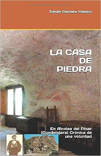 LA CASA DE PIEDRA: En Alcolea del Pinar Guadalajara Crónica de una ...