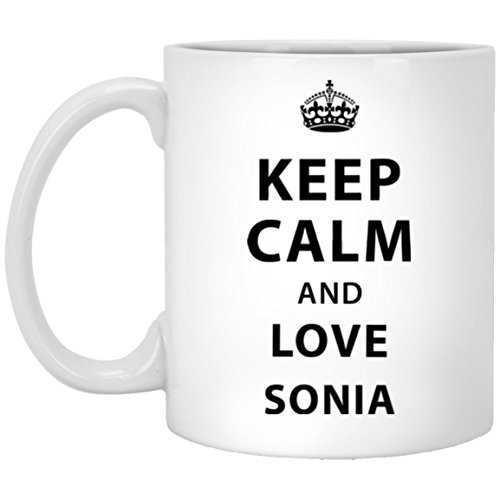 Personalized Mugs With Text For kids - Keep Calm And Love SONIA - Personalized coffee mug For Best Friend On Happy New Year - White Ceramic 11 Oz (Keep Calm And Love Your Best Friend)