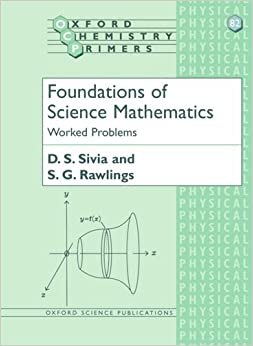 Foundations of Science Mathematics: Worked Problems (Oxford Chemistry Primers)