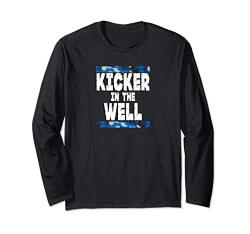 Kicker in the Well Blue Camo Long Sleeve T-Shirt