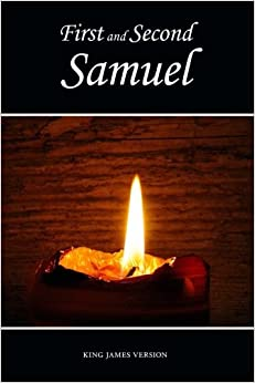 First and Second Samuel (KJV) (The Holy Bible, King James Version) (Volume 9)