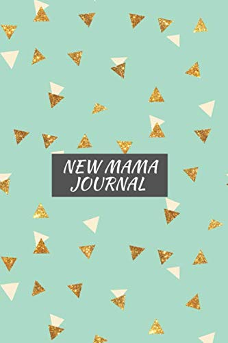 New Mama Journal: Breastfeeding log book for new mums - the ideal gift for mums to be or a baby shower