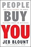 img - for People Buy You: The Real Secret to what Matters Most in Business book / textbook / text book