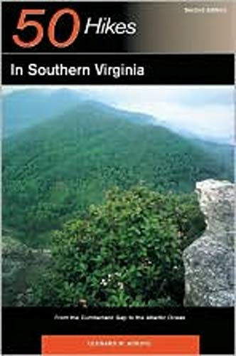 50 Hikes in Southern Virginia: From the Cumberland Gap to the Atlantic Ocean